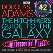 Hitchhiker's Guide To The Galaxy, The Quintessential Phase - Audiobook