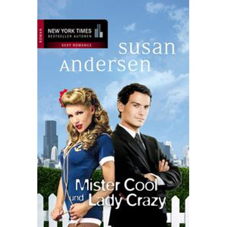 Mister Cool und Lady Crazy - eBook](Crazy Cool)