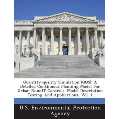 Quantity-Quality Simulation (Qqs) : A Detailed Continuous Planning Model for Urban Runoff Control: Model Description Testing and Applications, Vol. (Swift Customer Security Controls Framework Detailed Description)