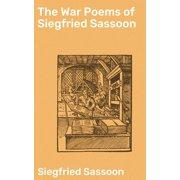The War Poems of Siegfried Sassoon - eBook