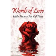 Words of Love : Hello from a Far Off Place