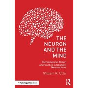 The Neuron and the Mind (Paperback)