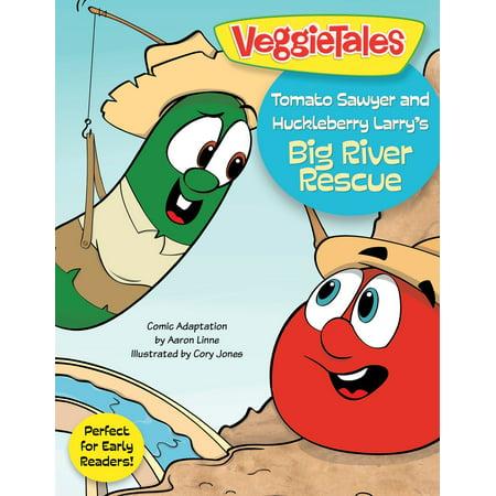 Tomato Sawyer and Huckleberry Larry's Big River Rescue - eBook (Big Beef Tomato)