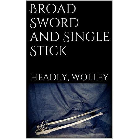 Broad Sword and Single Stick - eBook