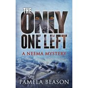 The Only One Left : A Neema Mystery