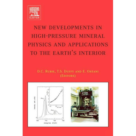 New Developments in High-Pressure Mineral Physics and Applications to the Earth's Interior (Hardcover)