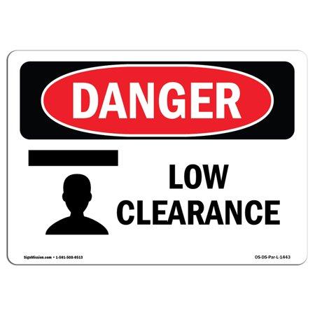 OSHA Danger Sign - Low Clearance 7