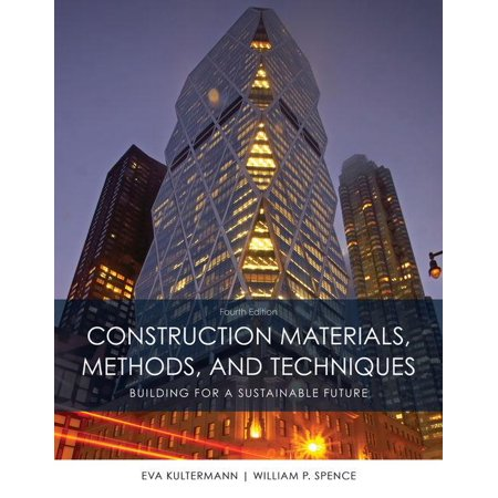 Construction Materials, Methods and Techniques (Hardcover)