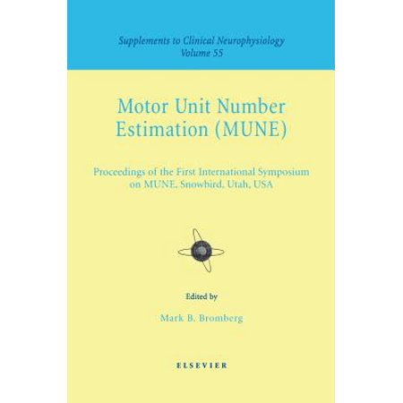 Motor Unit Number Estimation : Supplement to Clinical Neurophysiology Series, Volume - Series Units