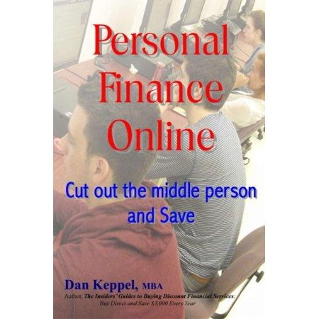 Personal Finance Online  Cut Out The Middle Person And Save