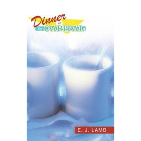 Dinner at the Capital - eBook