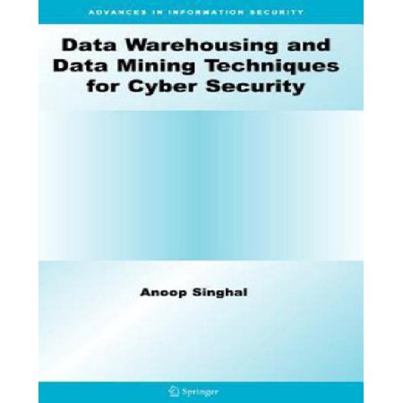 Data Warehousing and Data Mining Techniques for Cyber