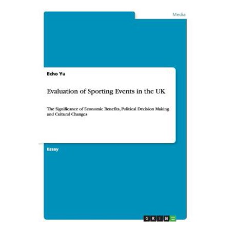 Evaluation of Sporting Events in the UK