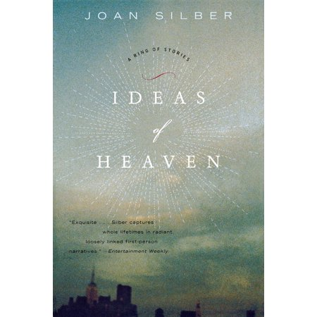Ideas of Heaven : A Ring of Stories (Revised)