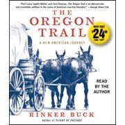 The Oregon Trail : A New American Journey