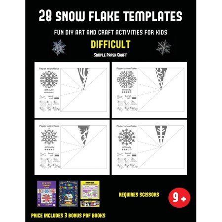 Simple Paper Craft: Simple Paper Craft (28 snowflake templates - Fun DIY art and craft activities for kids - Difficult): Arts and Crafts for Kids - Fun Arts And Crafts For Kids