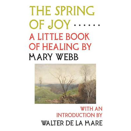 The Spring of Joy : A Little Book of Healing