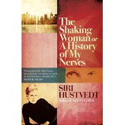 The Shaking Woman or A History of My Nerves (Paperback)