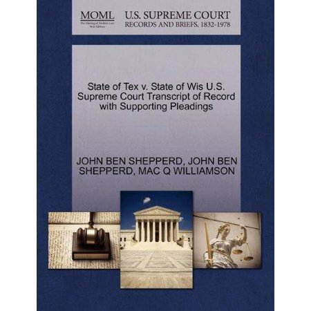 State Of Tex V  State Of Wis U S  Supreme Court Transcript Of Record With Supporting Pleadings