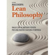 Lean Philosophy. Dallo zen al metodo Toyota per una nuova cultura d'impresa - eBook