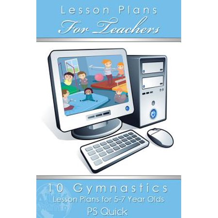 10 Gymnastics Lesson Plans for 5-7 Year Olds - eBook