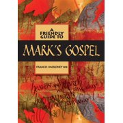 Friendly Guide: Friendly Guide to Mark's Gospel (Paperback)