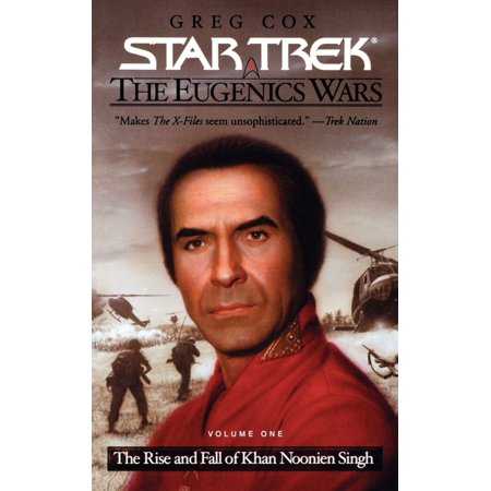The Rise And Fall Of Khan Noonien Singh