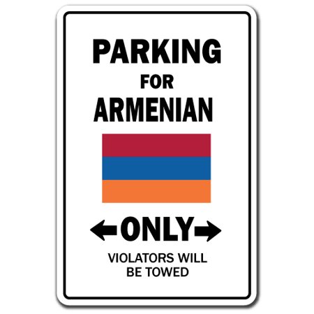 Armenia Flag Stickers (Parking For Armenian Only Armenia Flag National Pride Love Gift [3 Pack] of Vinyl Decal Stickers | Indoor/Outdoor | Funny decoration for Laptop, Car, Garage , Bedroom, Offices | SignMission)