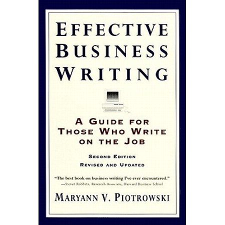 Effective Business Writing : Strategies, Suggestions and (Best Email Writing Examples)