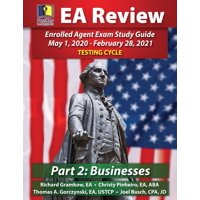 PassKey Learning Systems EA Review Part 2 Businesses; Enrolled Agent Study Guide: May 1, 2020-February 28, 2021 Testing Cycle (Paperback)