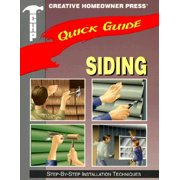 Quick Guide: Siding : Step-By-Step Installation Techniques