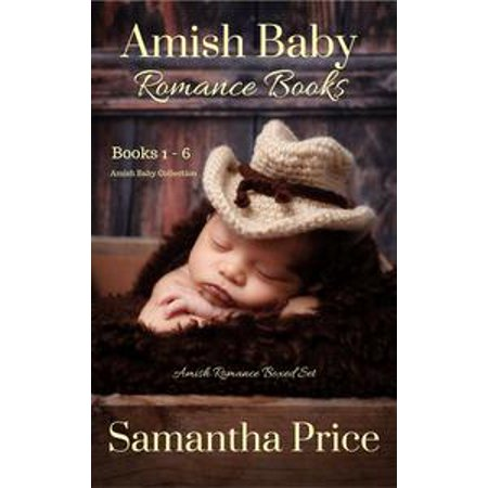 Amish Baby Romance Books - Amish Baby Collection Boxed Set - eBook