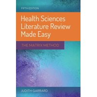 Health Sciences Literature Review Made Easy : The Matrix Method (Edition 5) (Paperback)