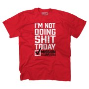Lazy I'm Not Doing Sh*t Funny T Shirt Humorous Quote Novelty T-Shirt Tee by Brisco Brands