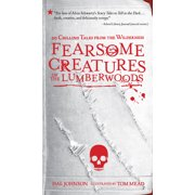 Fearsome Creatures of the Lumberwoods - Paperback