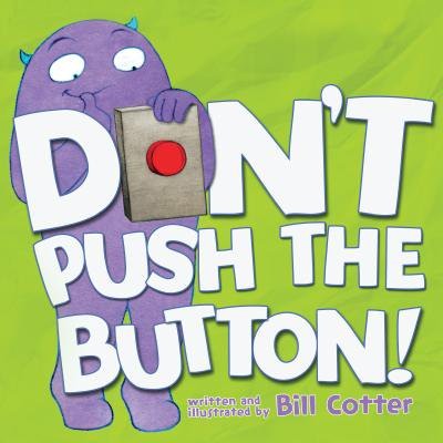 - Don't Push the Button! (Board Book)