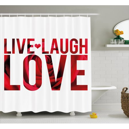 Live Laugh Love Shower Curtain  Typographic Montage Words With Macro Rose Petals Texture Print  Fabric Bathroom Set With Hooks  69W X 75L Inches Long  Red White And Black  By Ambesonne