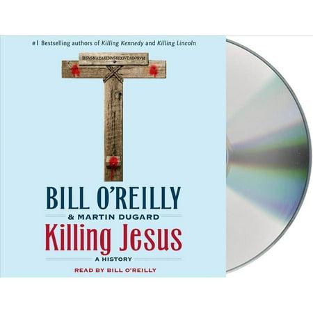 Killing Jesus  A History