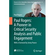 Paul Rogers: A Pioneer in Critical Security Analysis and Public Engagement - eBook