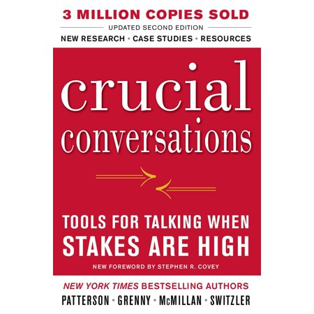 Crucial Conversations Tools for Talking When Stakes Are High, Second (Crucial Drop)