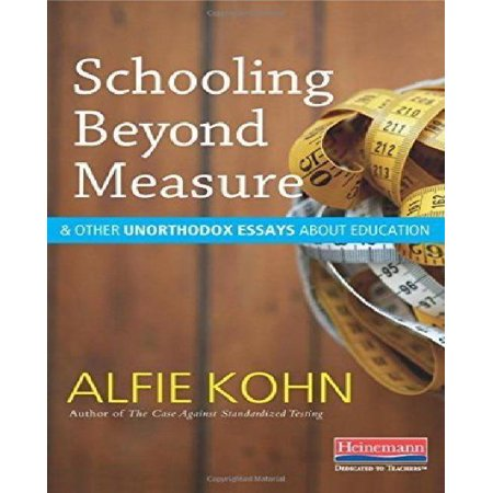 Schooling Beyond Measure and Other Unorthodox Essays about Education - image 1 de 1