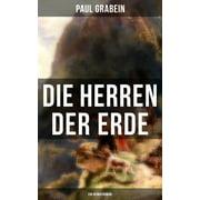 Die Herren der Erde (Ein Heimatroman) - eBook
