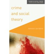 Crime and Social Theory - eBook