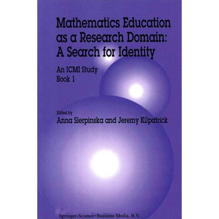 Mathematics Education As a Research Domain Book 1: A Search for Identity: An ICMI Study
