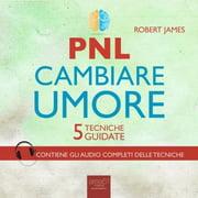 PNL. Cambiare umore - Audiobook