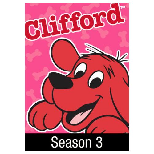 Clifford The Big Red Dog: Season 3 (2001)