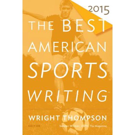 The Best American Sports Writing 2015 - eBook (Best American Sports Writing)