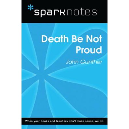 Death Be Not Proud (SparkNotes Literature Guide) -