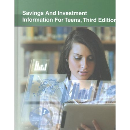 Savings And Investment Information For Teens  Tips For Successful Financial Life  Including Facts About Economic Principles  Wealth Development  Bank Accounts  Stocks  Bonds  Mutual Funds  And Oth
