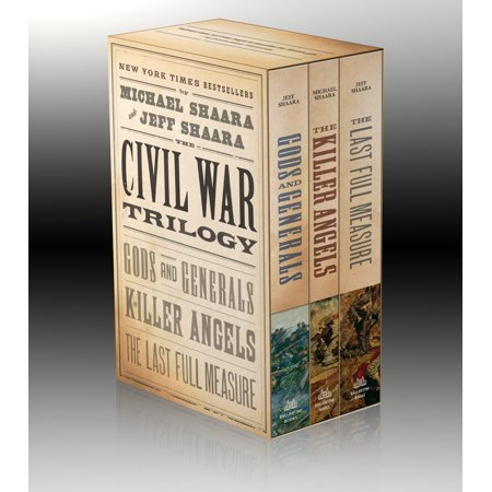The Civil War Trilogy 3-Book Boxset (Gods and Generals, The Killer Angels, and The Last Full